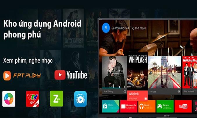 hệ điều hành Android tivi Sony đa dạng ứng dụng giải trí
