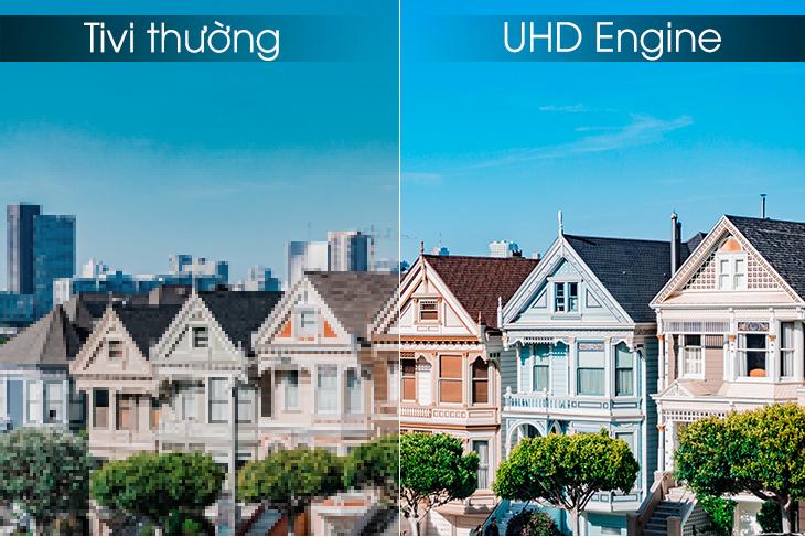 UHD Engine đem tới hình ảnh giống ngoài đời thực