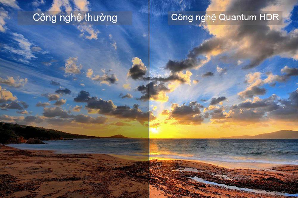 Quantum HDR đem lại chất lượng hình ảnh vô cùng ấn tượng đẹp mắt