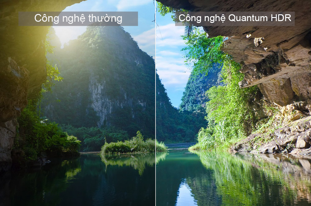Quantum HDR đem tơi hình ảnh gần gũi với tự nhiên