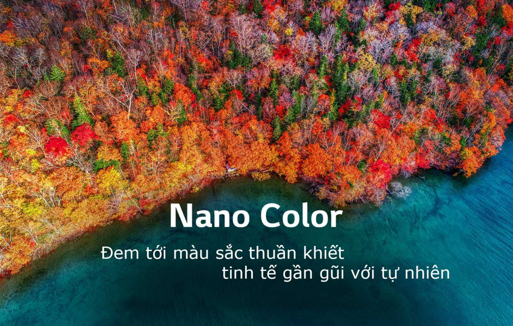 Smart Tivi LG 4K 55 inch 55SM8600PTA sử dụng công nghệ Nano color tiên tiến
