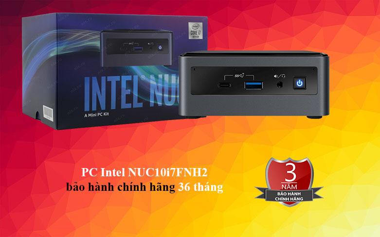 PC Intel NUC 10 Kit - NUC10i7FNH2 | Chế độ bảo hành tốt