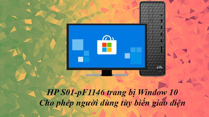 Máy tính để bàn HP S01-pF1146d | Giao diện Window 10