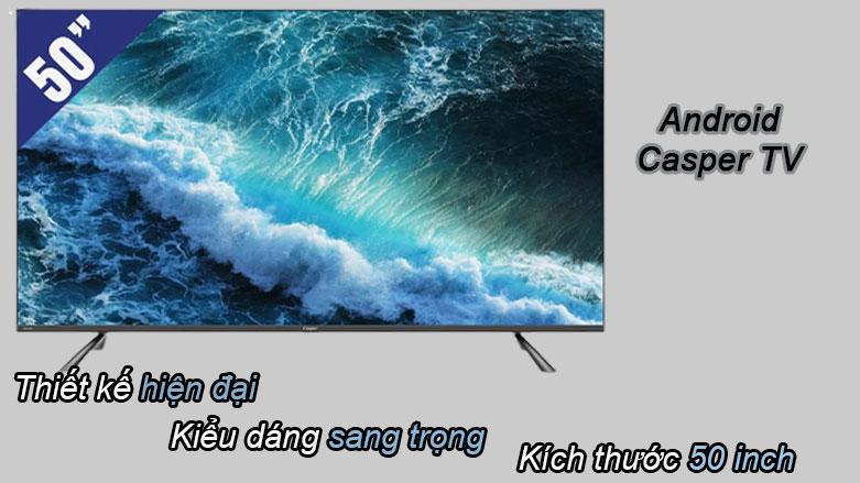 Android Tivi Casper 50 inch 50UG6100 | Thiết kế hiện đại, Kiểu dáng sang trọng