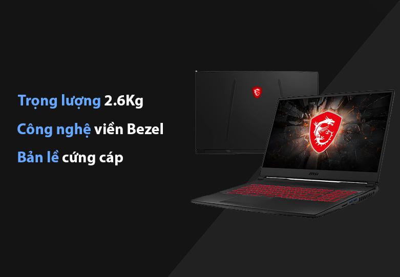 Laptop MSI Leopard GL75 10SDR-495VN | Trọng lượng 2.6kg, Công nghệ viền Bezel, Bản lề cứng cáp