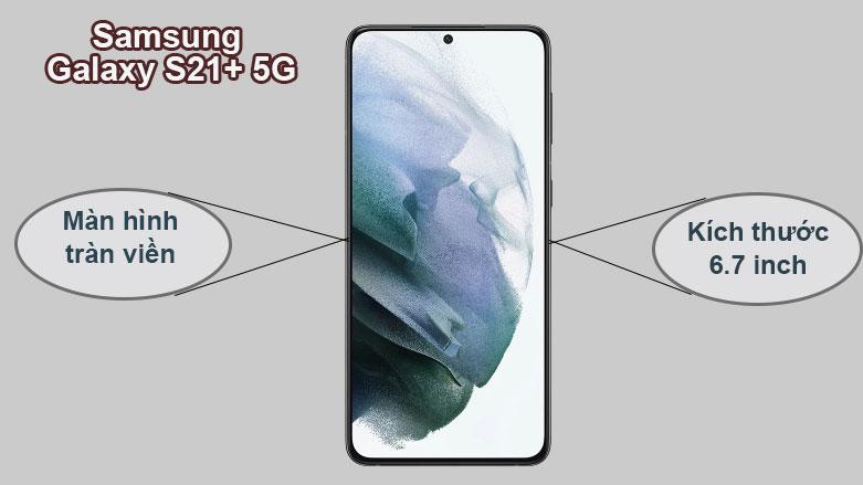 Samsung Galaxy S21+ 5G (8+128GB) SM-G996BZKDXXV | Thiết kế tràn viền