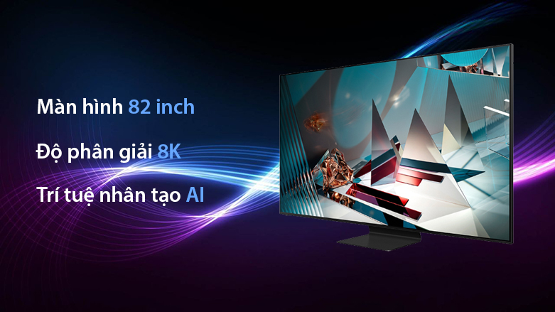 Smart Tivi QLED Samsung 8K 82 inch QA82Q800TA | Màn hình 82 inch