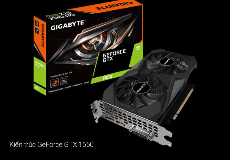 VGA Gigabyte GeForce GTX 1650 D6 WINDFORCE OC 4G (GV-N1656WF2OC-4GD) | Kiến trúc GeForce GTX 1650