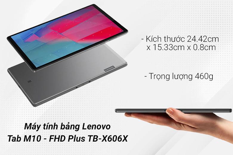 Máy tính bảng Tab M10 - FHD Plus 4GB/64GB TB-X606X   Thiết kế nhỏ gọn