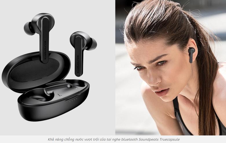 Tai nghe Bluetooth True Wireless Soundpeats TrueCapsule   Chống nước vượt trội