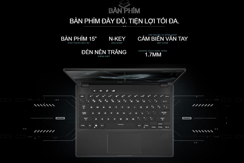 Laptop ASUS ROG Flow X13 GV301QH- K6054T   Bàn phím kiểu mới