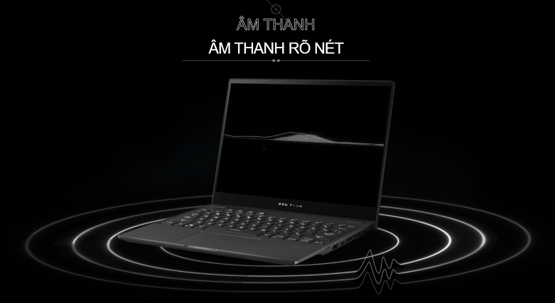 Laptop ASUS ROG Flow X13 GV301QH- K6054T   Âm thanh rõ nét