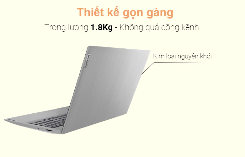 Laptop Lenovo Ideapad 3 15ADA05-81W100GUVN   Khối lượng siêu nhẹ