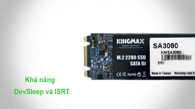 Ổ cứng SSD Kingmax SA3080 M.2 2280 256GB   Khả năng DevSleep và ISRT