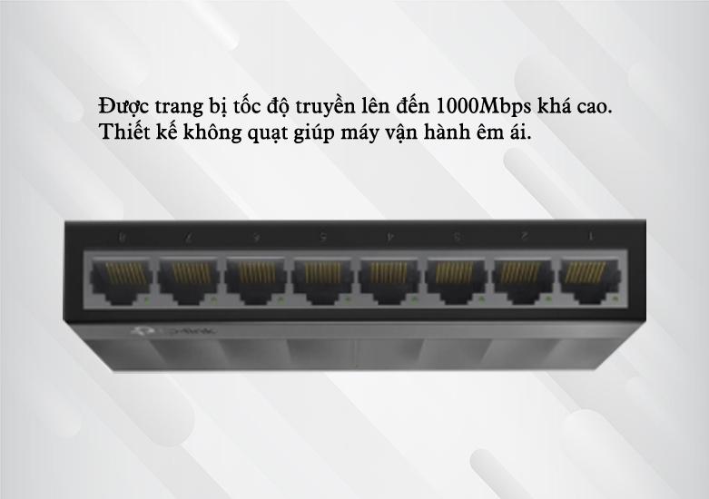 Switch TP-Link LS1008G 8-Port 10/100/1000Mbps | tốc độ truyền lên đến 1000Mbps