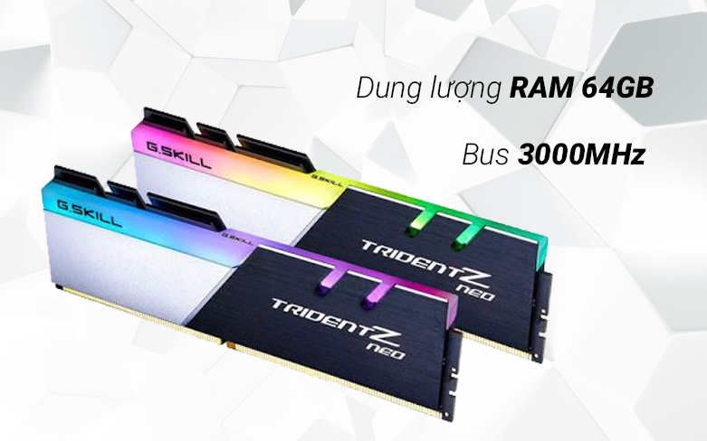 RAM G.Skill Trident Z Neo 64GB (2x32GB) DDR4 3600MHz (F4-3600C18D-64GTZN) | Dung lượng RAM 64GB, bus 3000MHz