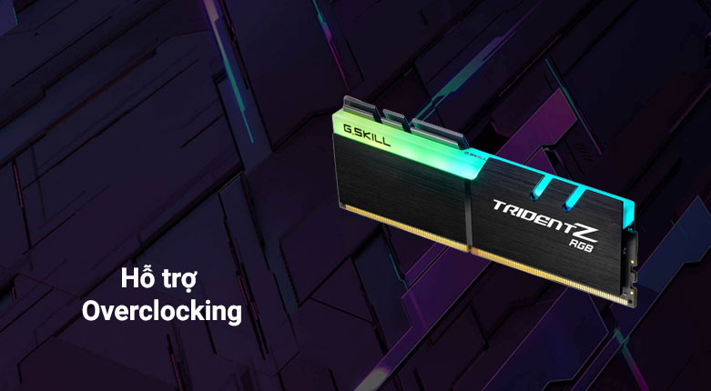 RAM G.Skill Trident Z RGB 64GB (2x32GB) DDR4 3200MHz (F4-3200C16D-64GTZR) | Hỗ trợ Overclocking