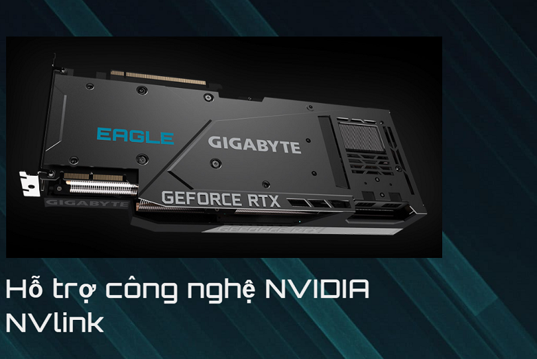 Card màn hình/ VGA Gigabyte GeForce RTX 3090 EAGLE 24G (GV-N3090EAGLE-24GD)   Hỗ trợ công nghệ hiện đại