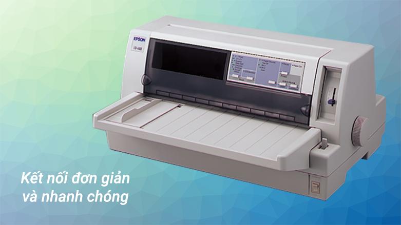 Máy in Epson LQ-680 Pro | kết nối đơn giản